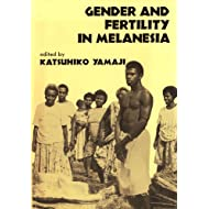 Gender and Fertility in Melanesia