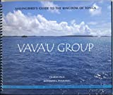 Sailingbirds Guide to the Kingdom of Tonga -- Vavau Group