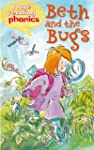 Beth & The Bugs (I Love Reading Phoni...