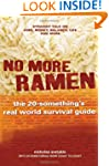No More Ramen: The 20-Something's Rea...