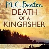 Death of a Kingfisher: Hamish Macbeth, Book 27 (Unabridged)