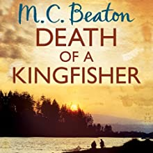 Death of a Kingfisher: Hamish Macbeth, Book 27 (       UNABRIDGED) by M. C. Beaton Narrated by David Monteath