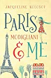 Paris, Modigliani and Me