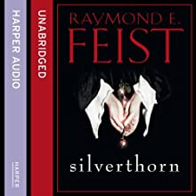 Silverthorn Audiobook by Raymond E. Feist Narrated by Peter Joyce
