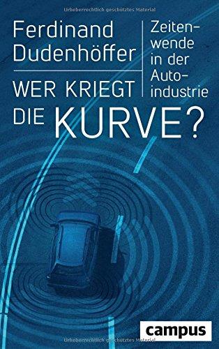 wer-kriegt-die-kurve-zeitenwende-in-der-autoindustrie-plus-e-book-inside-epub-mobi-oder-pdf