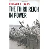 The Third Reich in Power, 1933-1939 ~ Richard J. Evans
