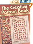 The Creative Pattern Book: Complete P...