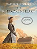 img - for An Unbroken Heart (Amish of Birch Creek) book / textbook / text book