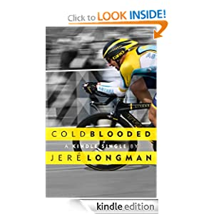Kindle Book Bargain: Cold Blooded (Kindle Single), by Jere Longman. Publication Date: November 1, 2012