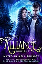 Alliance: An Alpha Shifter Romance (mated In Hell Trilogy Book 1)