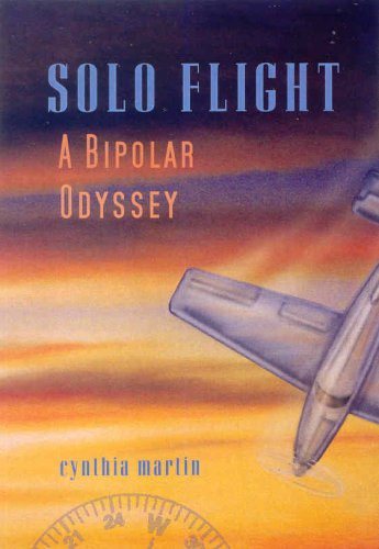 Title: Solo Flight A Bipolar Odyssey