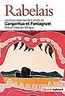 Les Cinq Livres des faits et dits de Gargantua et Pantagruel par Rabelais