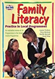 img - for Family Literacy: Practice in Local Programmes: An Evaluative Review of 18 Programmes in the Small Grants Programme by Poulson Louise MacLeod Flora Bennett Neville Wray David (1997-05-31) Paperback book / textbook / text book