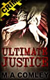 Ultimate Justice (Justice Series (Book #6))