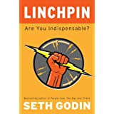 "Linchpin: Are You Indispensable?von ""Seth Godin"""