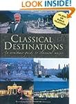 Classical Destinations: An Armchair G...