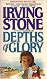Depths of Glory: A Biographical Novel of Camille Pisarro (Signet)