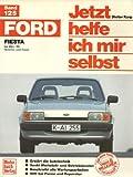 Korp, Dieter, Bd.125 : Ford Fiesta (alle Modelle)