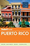 img - for Fodor's Puerto Rico (Full-color Travel Guide) book / textbook / text book