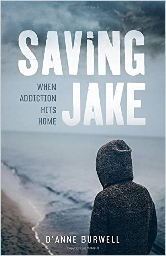 Saving Jake: When Addiction Hits Home
