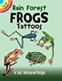Rain Forest Frogs Tattoos (Dover Tattoos) (0486295176) by Petruccio, Steven James