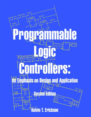 Programmable Logic Controllers: An Emphasis on Design and...