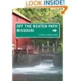 Missouri Off the Beaten Path®, 10th: A Guide to Unique Places (Off the Beaten Path Series)