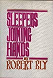 Sleepers joining hands (0060103817) by Bly, Robert