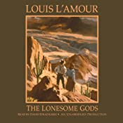 The Lonesome Gods | [Louis L'Amour]