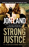 Strong Justice: A Caitlin Strong Novel (Caitlin Strong Novels)