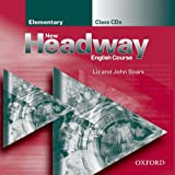 John and Liz Soars New Headway: Elementary: Class CD (2): Class CDs Elementary level