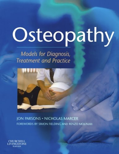 Osteopathy: Models for Diagnosis, Treatment and Practice, 1e