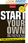 Start Your Own Business: The Only Boo...