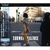 サブウェイ・サイレンス(スペシャル・エディション)(DVD付)