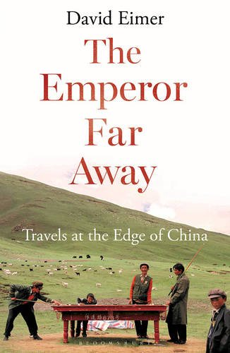the-emperor-far-away-travels-at-the-edge-of-china