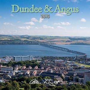 2015 Dundee and Angus - Scotland Calendar