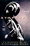 The Symphony: A Listener's Guide (0195126653) by Michael Steinberg