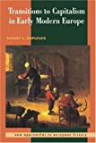 img - for Transitions to Capitalism in Early Modern Europe: 1st (First) Edition book / textbook / text book