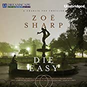 Die Easy: Charlie Fox, Book 10 | Zoe Sharp