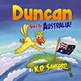 img - for Duncan Goes to Australia! book / textbook / text book