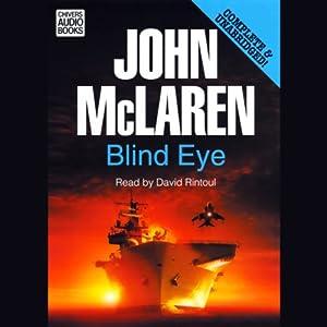 Blind Eye   [John McLaren]