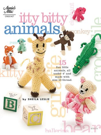Annie's Attic: Itty Bitty Animals - 1