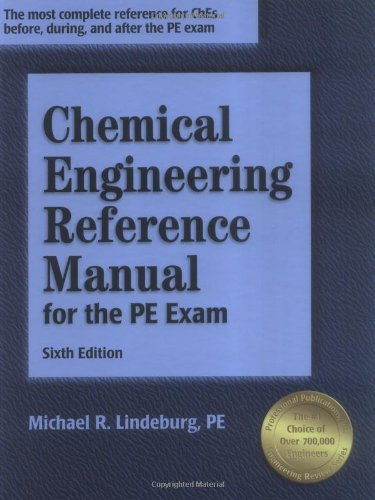 Chemical Engineering Reference Manual For The Pe Exam, 6Th Ed.