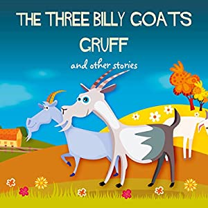 The Three Billy Goats Gruff and Other Stories | [Hans Christian Andersen]