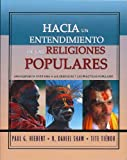 img - for Hacia Un Entendimiento De Las Religiones Populares book / textbook / text book
