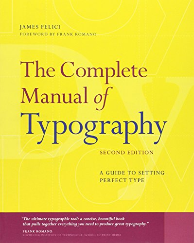The Complete Manual of Typography: A Guide to Setting...