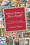 When in Rome or Rio or Riyadh...: Cul...