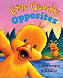 Lauren Thompson Little Quack's Opposites
