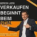 Verkaufen beginnt beim Nein: Die Menschler-Einwandbibel Hörbuch von Gereon Jörn Gesprochen von: Gereon Jörn