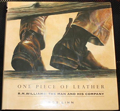 one-piece-of-leather-rm-williams-the-man-and-his-company-gebundene-ausga